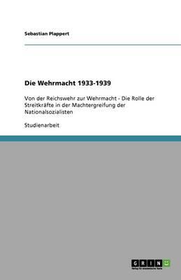 Die Wehrmacht 1933-1939 (Paperback)