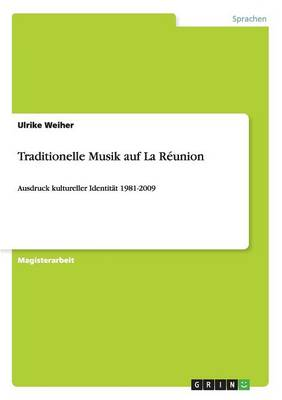 Traditionelle Musik Auf La Reunion (Paperback)