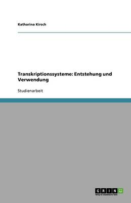 Transkriptionssysteme: Entstehung Und Verwendung (Paperback)