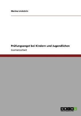 Prufungsangst Bei Kindern Und Jugendlichen (Paperback)