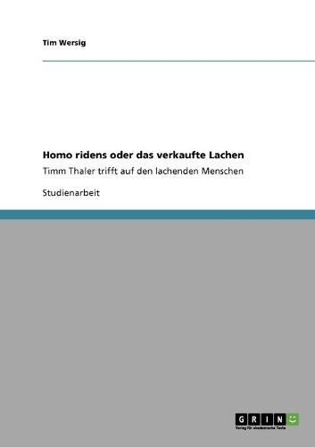 Homo Ridens Oder Das Verkaufte Lachen (Paperback)