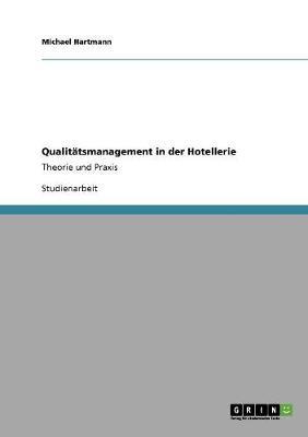 Qualitatsmanagement in Der Hotellerie (Paperback)