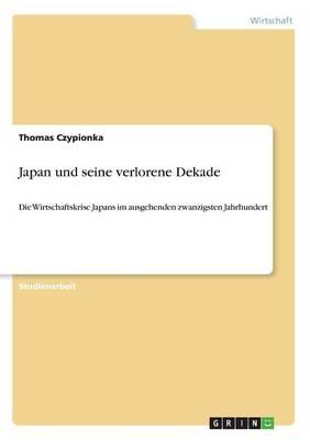 Japan Und Seine Verlorene Dekade (Paperback)