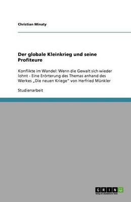 Der Globale Kleinkrieg Und Seine Profiteure (Paperback)