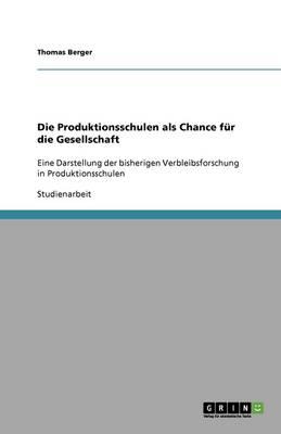 Die Produktionsschulen ALS Chance F r Die Gesellschaft (Paperback)