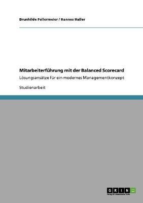 Mitarbeiterf hrung Mit Der Balanced Scorecard (Paperback)