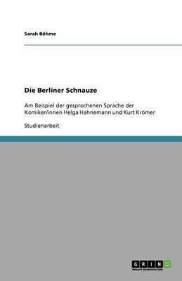 Die Berliner Schnauze (Paperback)