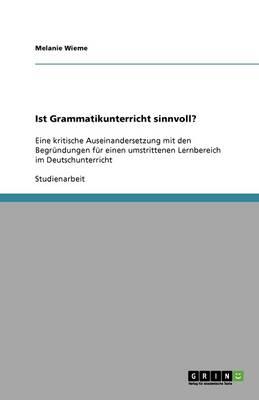 Ist Grammatikunterricht Sinnvoll? (Paperback)