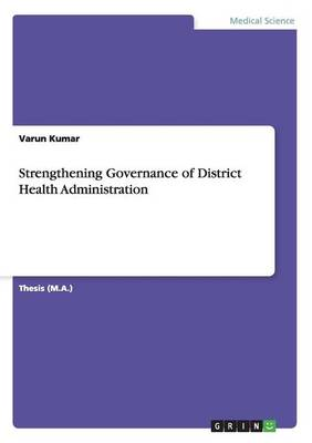 Strengthening Governance of District Health Administration (Paperback)