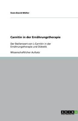 Carnitin in Der Ernahrungstherapie (Paperback)