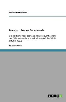 Francisco Franco Bahamonde (Paperback)