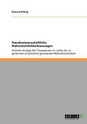 Pseudowissenschaftliche Wahrscheinlichkeitsaussagen (Paperback)