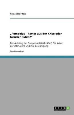 """Pompeius - Retter Aus Der Krise Oder Falscher Ruhm?"" (Paperback)"
