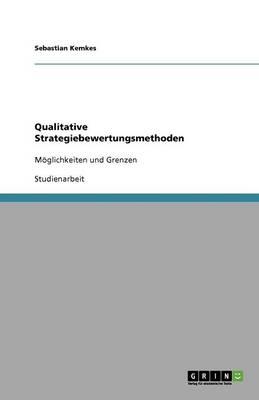Qualitative Strategiebewertungsmethoden (Paperback)