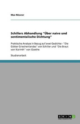 """Schillers Abhandlung """" ber Naive Und Sentimentalische Dichtung"""" (Paperback)"""