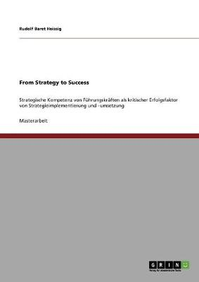 From Strategy to Success (Paperback)