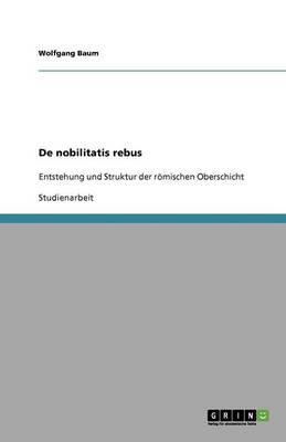 de Nobilitatis Rebus (Paperback)