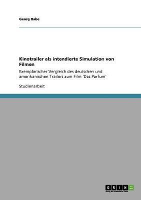 Kinotrailer ALS Intendierte Simulation Von Filmen (Paperback)