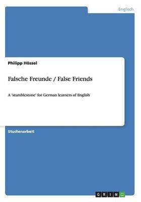 Falsche Freunde / False Friends (Paperback)