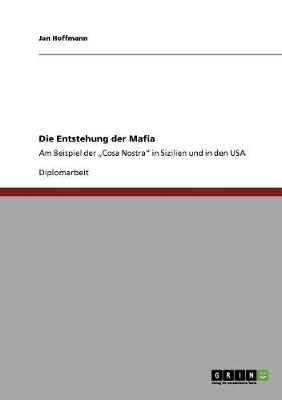 Die Entstehung Der Mafia (Paperback)