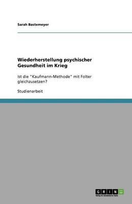 Wiederherstellung Psychischer Gesundheit Im Krieg (Paperback)