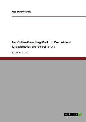 Der Online Gambling Markt in Deutschland (Paperback)