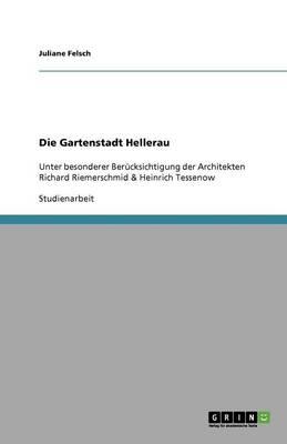 Die Gartenstadt Hellerau (Paperback)