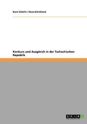 Konkurs Und Ausgleich in Der Tschechischen Republik (Paperback)