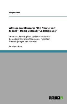 Alessandro Manzoni: Die Nonne Von Monza, Denis Diderot: La Religieuse (Paperback)