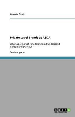 Private Label Brands at Asda (Paperback)