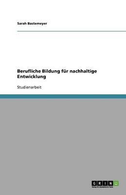 Berufliche Bildung Fur Nachhaltige Entwicklung (Paperback)