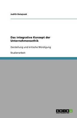 Das Integrative Konzept Der Unternehmensethik (Paperback)
