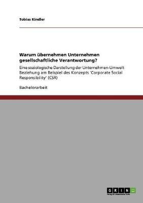 Warum Ubernehmen Unternehmen Gesellschaftliche Verantwortung? (Paperback)