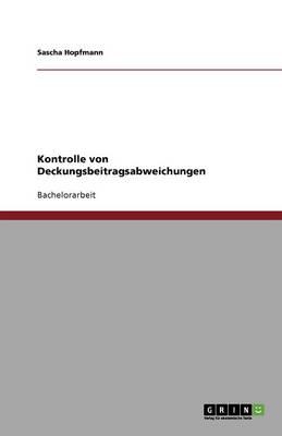 Kontrolle Von Deckungsbeitragsabweichungen (Paperback)