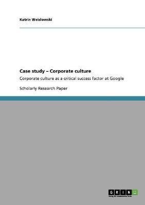 Case Study - Corporate Culture (Paperback)