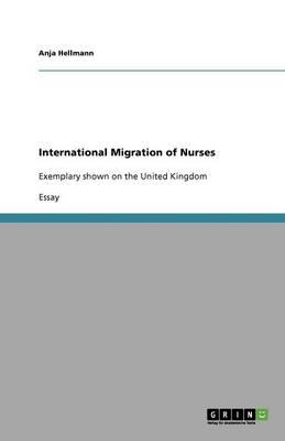 International Migration of Nurses (Paperback)