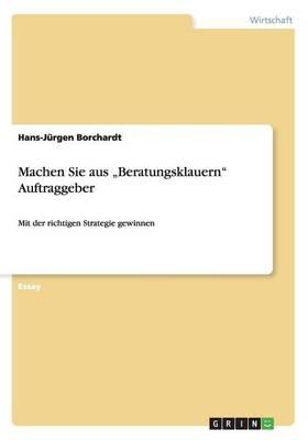 """Machen Sie Aus """"beratungsklauern Auftraggeber (Paperback)"""