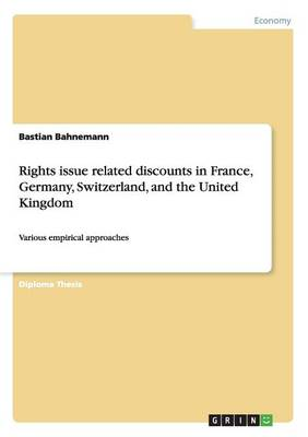 Rights Issue Related Discounts in France, Germany, Switzerland, and the United Kingdom (Paperback)