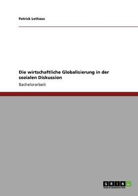 Die Wirtschaftliche Globalisierung in Der Sozialen Diskussion (Paperback)