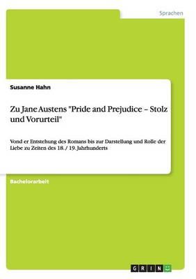 Zu Jane Austens Pride and Prejudice - Stolz Und Vorurteil (Paperback)
