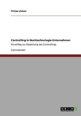 Controlling in Hochtechnologie-Unternehmen (Paperback)