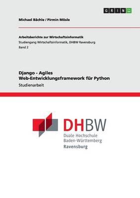 Django - Agiles Web-Entwicklungsframework Fur Python (Paperback)