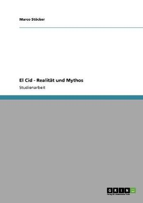 El Cid - Realitat Und Mythos (Paperback)