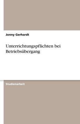 Unterrichtungspflichten Bei Betriebsubergang (Paperback)