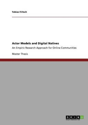 Actor Models and Digital Natives (Paperback)