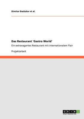 Das Restaurant 'gastro World' (Paperback)
