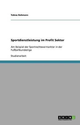 Sportdienstleistung Im Profit Sektor (Paperback)