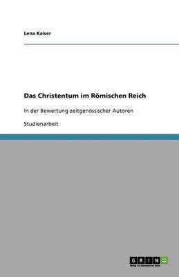 Das Christentum Im Romischen Reich (Paperback)