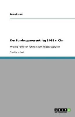 Der Bundesgenossenkrieg 91-88 V. Chr (Paperback)