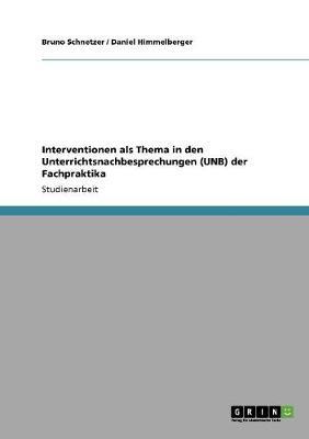 Interventionen ALS Thema in Den Unterrichtsnachbesprechungen (Unb) Der Fachpraktika (Paperback)
